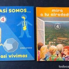 Libros de segunda mano: LIBROS TEXTO 4º EGB / ASI SOMOS ( NATURALES ) MIRA A TU ALREDEDOR ( SOCIALES ) EDELVIVES 1982 -. Lote 180892948