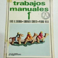 Libros de segunda mano: TRABAJOS MANUALES 1 - ANAYA - TDK157. Lote 180901083