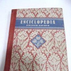 Libros de segunda mano: ENCICLOPEDIA ESCOLAR. PRIMER GRADO. 1941. EDELVIVES. ZARAGOZA. VER ILUSTRACIONES. Lote 180991301