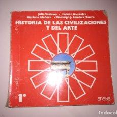 Libros de segunda mano: HISTORIA CIVILIZACIONES Y ARTE 1º BUP. ANAYA 1984. LIBRO DE TEXTO, ESCOLAR REF. GAR 87. Lote 181082716