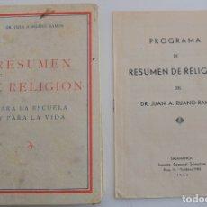 Libros de segunda mano: RESUMEN DE RELIGIÓN PARA LA ESCUELA Y PARA LA VIDA - POR JUAN A. RUANO RAMOS - AÑO 1954. Lote 181553390