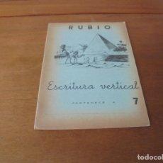 Libros de segunda mano: CARTILLA CUADERNO RUBIO DE ESCRITURA VERTICAL N.º 7 (PIRÁMIDES DE EGIPTO) 1962 SIN ESTRENAR. Lote 181622462