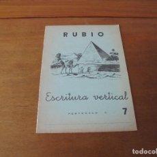 Libros de segunda mano: CARTILLA CUADERNO RUBIO DE ESCRITURA VERTICAL N.º 7 (PIRÁMIDES DE EGIPTO) 1962 SIN ESTRENAR. Lote 181622755