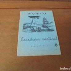 Libros de segunda mano: CARTILLA CUADERNO RUBIO DE ESCRITURA VERTICAL N.º 8 (LAGO CASCADA) 1962 SIN ESTRENAR. Lote 181622972