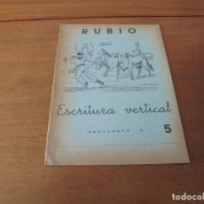 Libros de segunda mano: CARTILLA CUADERNO RUBIO DE ESCRITURA VERTICAL N.º 5 (PAMPLONA SAN FERMÍN) 1962 SIN ESTRENAR. Lote 181623087