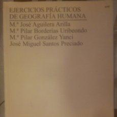 Libros de segunda mano: EJERCICIOS PRACTICOS DE GEOGRAFIA HUMANA.. Lote 181633825