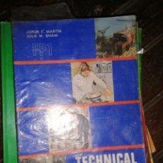 Libros de segunda mano: TECHNICAL ENGLISH 1 FP1,JORGE F.MARTIN,JULIE M.SHAW, EDITA EDELVIVES 1975. Lote 181998943
