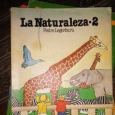 Libros de segunda mano: LA NATURALEZA 2 PEDRO LEGORBURU CICLO INICIAL E.G.B SM. Lote 181999568