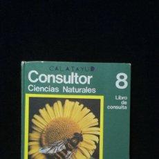 Libros de segunda mano: CONSULTOR 8. CIENCIAS NATURALES - 8º EGB - SANTILLANA - 1974. Lote 181999643