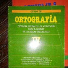 Libros de segunda mano: CURSO DE OTROGRAFIA IV SANTILLANA. Lote 181999673