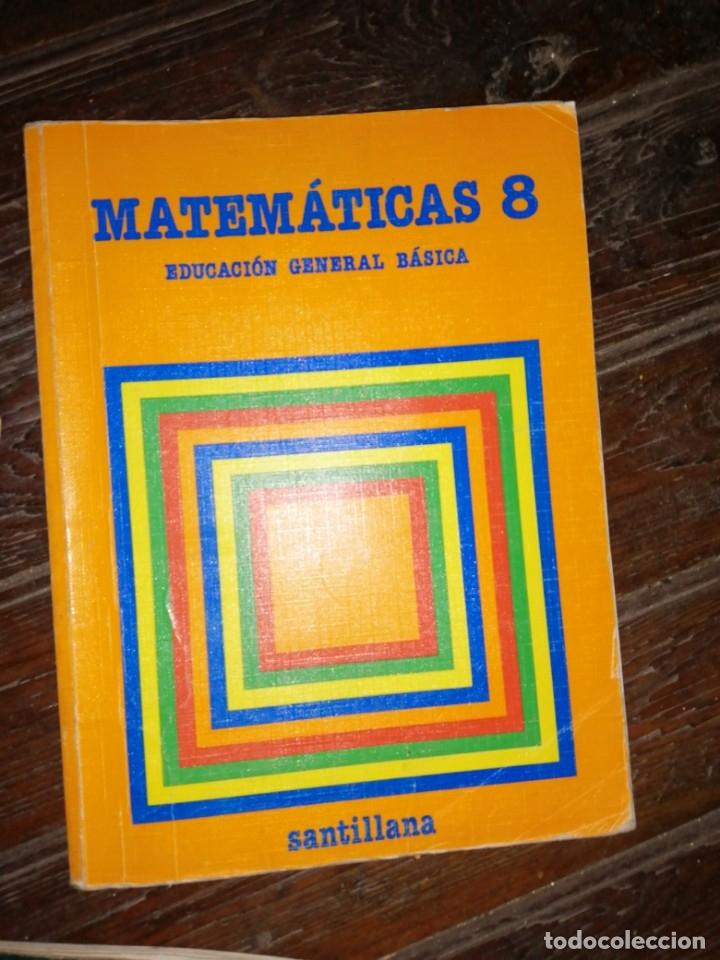 MATEMÁTICAS 8 EGB EDITORIAL SANTILLANA 1.988 (Libros de Segunda Mano - Libros de Texto )