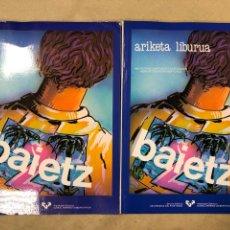 Libros de segunda mano: BAIETZ 2 (2 TOMOS). IKASLEAREN LIBURUA ETA ARIKETA LIBURUA. EUSKARAZ.. Lote 182211172