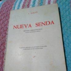 Libros de segunda mano: NUEVA SENDA, MÉTODO MNEMOTECNICO ( VERSIÓN ESPECIA PARA ADULTOS ). J.BAILON 1965, EDICIÓN 1. Lote 182233507