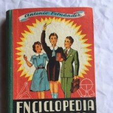 Libros de segunda mano: ENCICLOPEDIA PRÁCTICA GRADO ELEMENTAL. ANTONIO FERNANDEZ. Lote 182406805