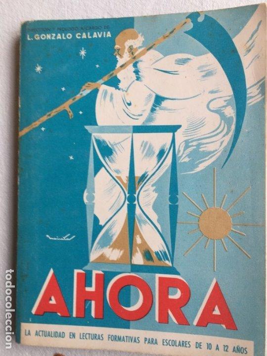 AHORA L. GONZALO CALAVIA (Libros de Segunda Mano - Libros de Texto )