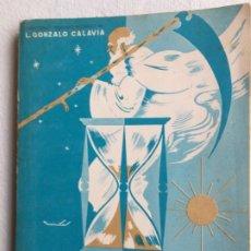 Libros de segunda mano: AHORA L. GONZALO CALAVIA. Lote 182776363