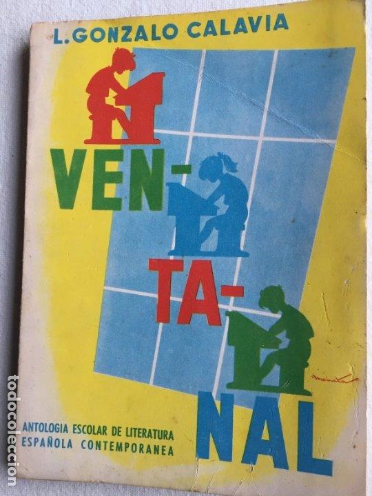 VENTANAL. L. GONZALO CALAVIA (Libros de Segunda Mano - Libros de Texto )