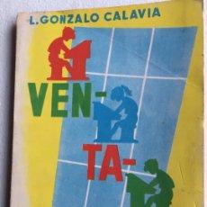 Libros de segunda mano: VENTANAL. L. GONZALO CALAVIA. Lote 182776401