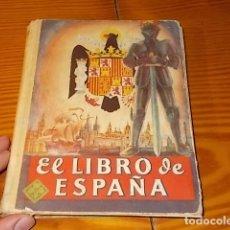 Libros de segunda mano: EL LIBRO DE ESPAÑA .EDELVIVES. EDITORIAL LUIS VIVES . 1ª EDICIÓN 1945. ESCUDO DEL ÁGUILA EN PORTADA. Lote 182900457