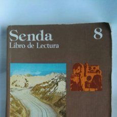Libros de segunda mano: SENDA 8 LIBRO DE LECTURA EGB SANTILLANA. Lote 183038566