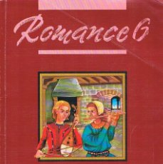 Libros de segunda mano: LIBRO DE TEXTO ROMANCE 6 LENGUA EGB SANTILLANA 1992. Lote 183088823