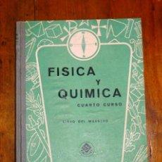 Libros de segunda mano: EDELVIVES. FÍSICA Y QUÍMICA. CUERTO CURSO. LIBRO DEL MAESTRO. Lote 183382525