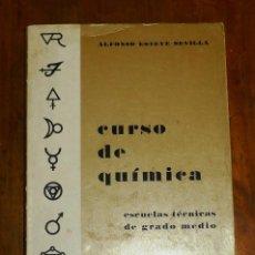 Libros de segunda mano: ESTEVE SEVILLA, ALFONSO. CURSO DE QUÍMICA. Lote 183382606