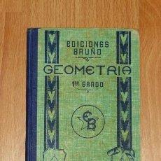Libros de segunda mano: BRUÑO, G.M. LECCIONES ELEMENTALES DE GEOMETRÍA. PRIMER GRADO O CURSO ELEMENTAL. Lote 183457188