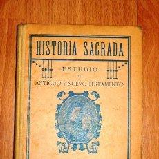 Libros de segunda mano: S.T.J. HISTORIA SAGRADA. PRIMERO Y SEGUNDO GRADO. - 1926. Lote 183457227