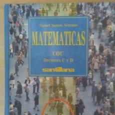 Livros em segunda mão: LIBRO DE TEXTO. MATEMÁTICAS. COU. SANTILLANA. 1988- SANTOS SERRANO.. Lote 183551095