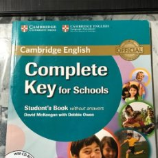 Libros de segunda mano: LOTE 2 LIBROS CAMBRIDGE ENGLISH , COMPLETE KEY FOR SCHOOLS, STUDENT'S BOOK Y WORKBOOK SIN LOS CD. Lote 183557825