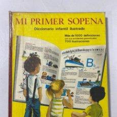 Libros de segunda mano: MI PRIMER SOPENA. DICCIONARIO INFANTIL ILUSTRADO. BARCELONA, 1975. PAGS: 127.. Lote 183891262