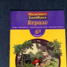 Libros de segunda mano: VACACIONES SANTILLANA. 6º DE PRIMARIA. REPASO. NUEVO!!!!!!!!!. Lote 183920158