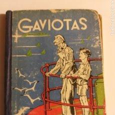 Libros de segunda mano: ESCUELA ENSEÑANZA . GAVIOTAS LIBRO ESCOLAR DE LECTURA ANTONIO ONIEVA . HIJOS DE SANTIAGO RODRÍGUEZ. Lote 183961061