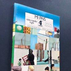 Libros de segunda mano: LIBRO DE TEXTO / MI PAIS ( CIENCIAS SOCIALES ) 4 CURSO EGB + ATLAS / ED. S.M. AÑO 1982 / SIN USAR. Lote 184078375