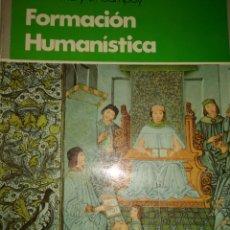 Libros de segunda mano: FORMACION HUMANISTICA. FORMACION PROFESIONAL. EDITA PARANINFO. PRIMER CURSO. C. ORUÑA Y E. COMPANY.. Lote 184144136