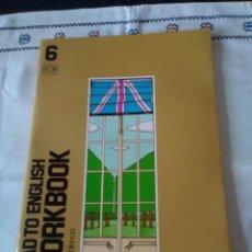 Libros de segunda mano: 102-ROAD TO ENGLISH, 6º EGB, WORKBOOK, S.M., 1991. Lote 184148662