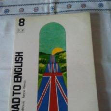 Libros de segunda mano: 101-LIBRO ROAD TO ENGLISH, 8º EGB, EDICCIONES SM, 1990. Lote 184148683