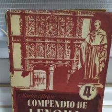 Libros de segunda mano: COMPEDIO DE LENGUA Y LITERATURA 4 DE BACHILLERATO, PLAN DE 1953 MARTIN ALONSO.. Lote 184211738