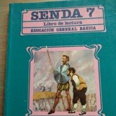 Libros de segunda mano: SENDA 7, LIBRO DE LECTURA, EGB, SANTILLANA, 1988. Lote 184258032