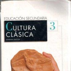 Livres d'occasion: EDUCACION SECUNDARIA. 3. CULTURA CLASICA. BARBARA PASTOR. ANAYA. 2006.. Lote 184334581