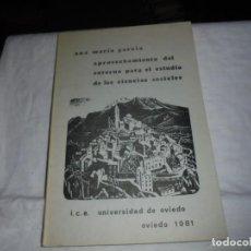 Libros de segunda mano: APROVECHAMIENTO DEL ENTORNO PARA EL ESTUDIO DE LAS CIENCIAS SOCIALES.ANA MARIA GARCIA.I.C.E.UNIVERSI. Lote 185886320