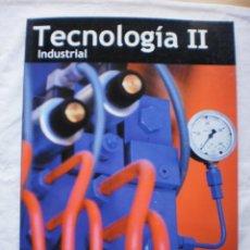 Libros de segunda mano: TECNOLOGIA INDUSTRIAL II 2º BACHILLERATO. Lote 186147041