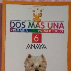 Libros de segunda mano: 6º PRIMARIA, DOS MÁS UNA, ANAYA, 2000 /// MATEMÁTICAS LINGUA BIOLOXÍA MÚSICA LECTURAS COÑECEMENTO. Lote 186320311