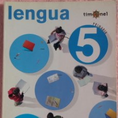 Libros de segunda mano: 5º PRIMARIA, LENGUA, TIMONEL, SM, 2009 /// MATEMÁTICAS BIOLOGÍA MÚSICA LECTURAS PLÁSTICA RELIGIÓN. Lote 186320807