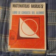 Libros de segunda mano: MATEMATICAS BASICAS 5º ANAYA.LIBRO CONSULTA. Lote 186346892