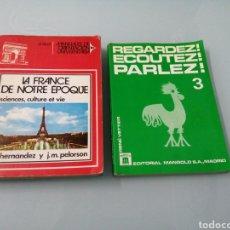 Livros em segunda mão: REGARDEZ ECOUTEZ, PARLEZ. 3.MANGOLD.LA FRANCE DE NOTRE EPOQUE. ANAYA.. Lote 187427186