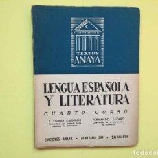 Libros de segunda mano: LENGUA ESPAÑOLA Y LITERATURA (4º CURSO, ANAYA, 1957) ¡ORIGINAL! ¡RARO!. Lote 187431548