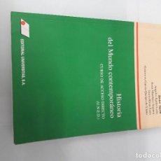 Libros de segunda mano: HISTORIA DEL MUNDO CONTEMPORÁNEO - CURSO DE ACCESO DIRECTO (U.N.E.D.) - JAVIER TUSELL - 2003. Lote 187532395