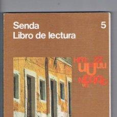 Libros de segunda mano: LIBRO DE TEXTO SENDA LIBRO DE LECTURA 5 EGB SANTILLANA 1980. Lote 187622592